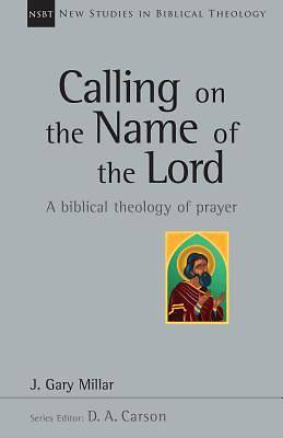 Picture of Calling on the Name of the Lord