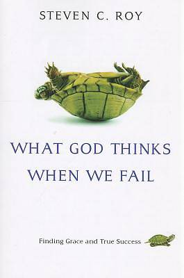 Picture of What God Thinks When We Fail