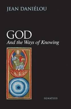 Picture of God and the Ways of Knowing