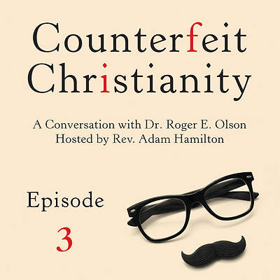 Counterfeit Christianity: Doubting the Deity of Jesus Christ and Contesting the Trinity Streaming Video Session 3