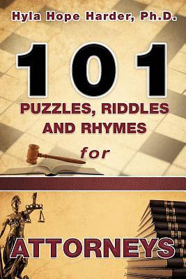 101 Puzzles, Riddles and Rhymes for Attorneys