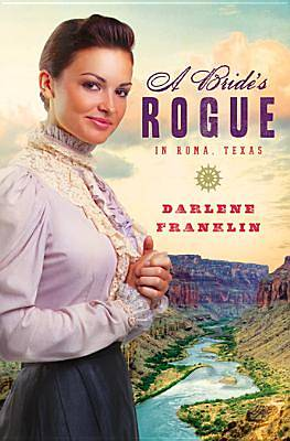 A Brides Rogue in Roma, Texas