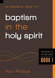 An Essential Guide to Baptism in the Holy Spirit
