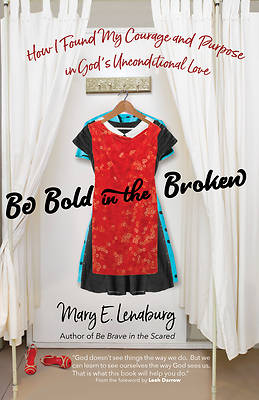 Picture of Be Bold in the Broken
