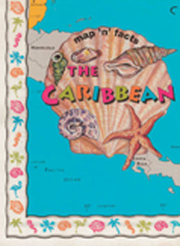 Map and Facts - Caribbean