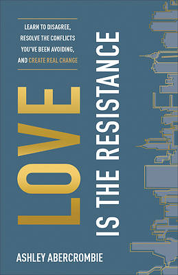Picture of Love Is the Resistance