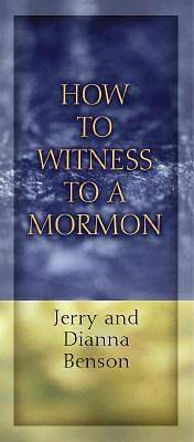 Picture of How to Witness to a Mormon-In Packages of 10 Pamphlets