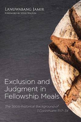 Picture of Exclusion and Judgment in Fellowship Meals