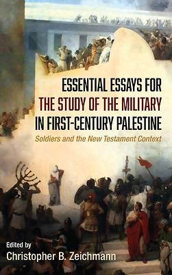 Picture of Essential Essays for the Study of the Military in First-Century Palestine