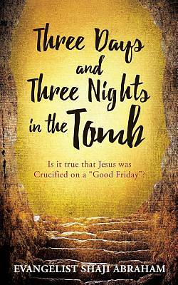Picture of Three Days and Three Nights in the Tomb