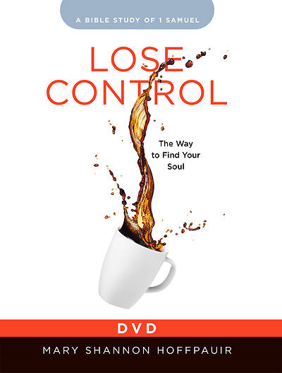 Picture of Lose Control - Women's Bible Study DVD