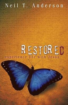 Restored - Experience Life with Jesus