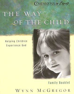 Companions in Christ The Way of the Child Family Guide