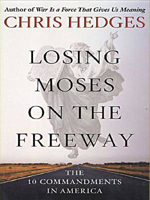 Losing Moses on the Freeway Large Print Edition