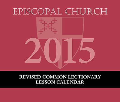 Episcopal Church Lesson Calendar RCL 2015