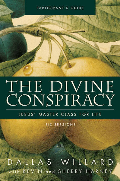 The Divine Conspiracy Participants Guide