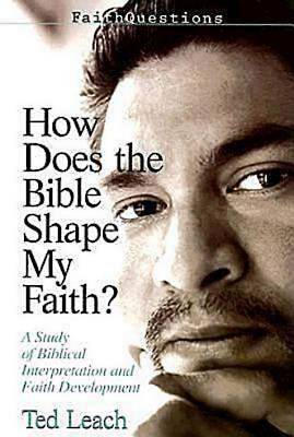 Picture of FaithQuestions - How Does the Bible Shape My Faith?