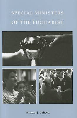 Special Ministers of the Eucharist