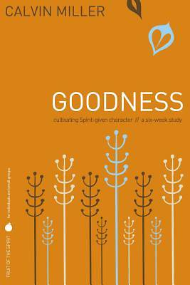 Fruit of the Spirit Study Series - Goodness