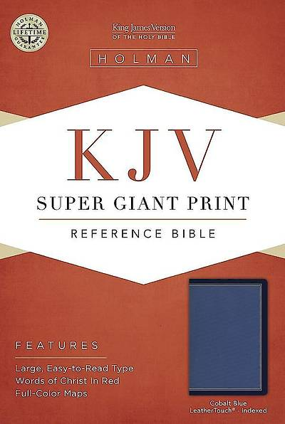 KJV Super Giant Print Reference Bible, Cobalt Blue Leathertouch, Indexed