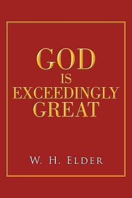 Picture of God Is Exceedingly Great