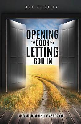 Opening the Door and Letting God in