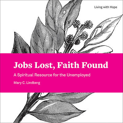 Picture of Jobs Lost, Faith Found