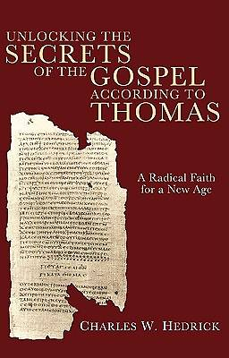 Picture of Unlocking the Secrets of the Gospel According to Thomas