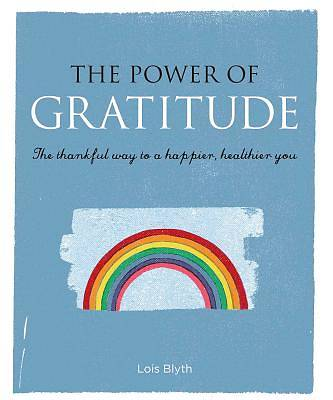 Picture of The Power of Gratitude