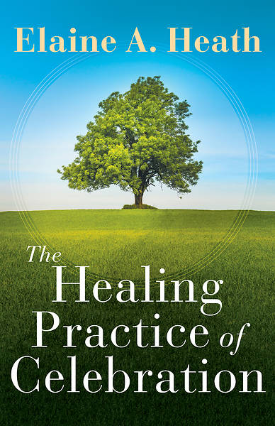 Picture of The Healing Practice of Celebration - eBook [ePub]