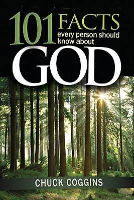 101 Facts Every Person Should Know about God