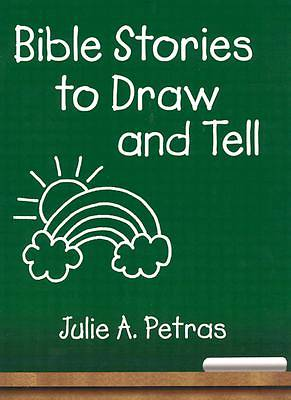 Bible Stories to Draw and Tell