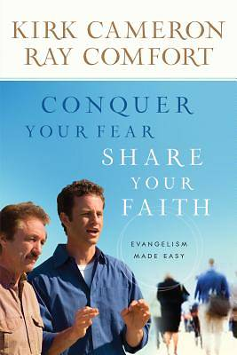 Conquer Your Fear, Share Your Faith [ePub Ebook]