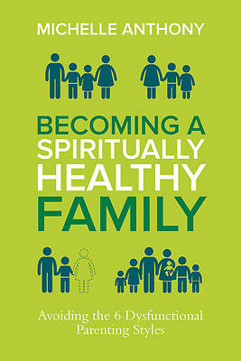 Becoming a Spiritually Formed Family