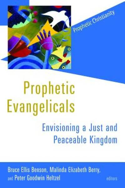 Picture of Prophetic Evangelicals