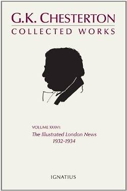 The Collected Works of G.K. Chesterton, Vol. 36