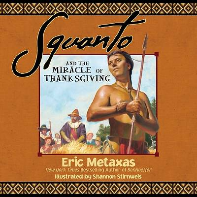 Picture of Squanto and the Miracle of Thanksgiving