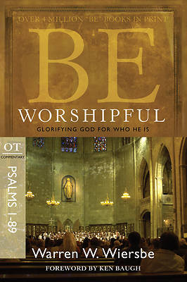 Picture of Be Worshipful (Psalms 1-89)