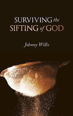 Surviving the Sifting of God