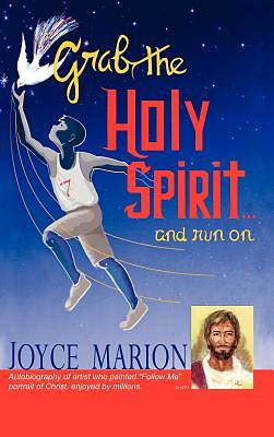 Picture of Grab the Holy Spirit...and Run on