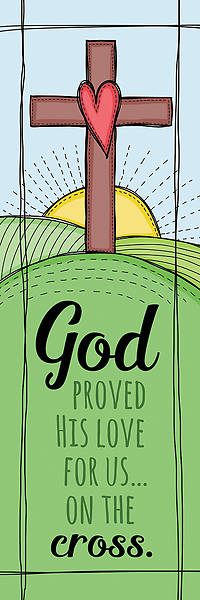 Bookmark - God Proves His Love - Hebrews 12:2 (Pk 25)