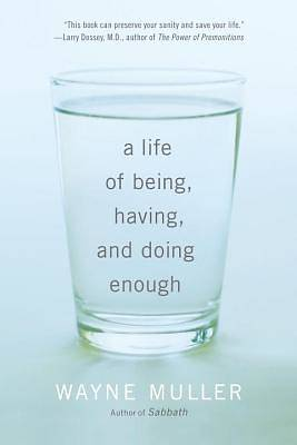 Picture of A Life of Being, Having, and Doing Enough