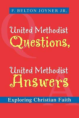 United Methodist Questions, United Methodist Answers