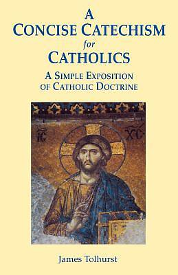 Picture of A Concise Catechism for Catholics