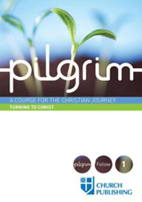 Pilgrim Turning to Christ  [e-Book]