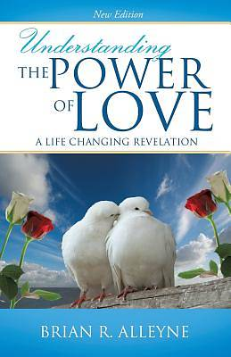 Understanding the Power of Love