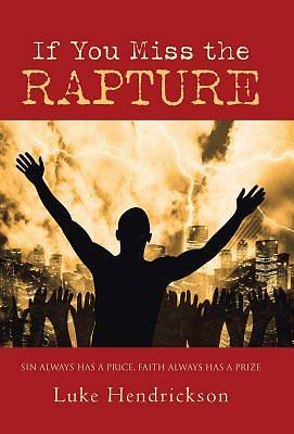 Picture of If You Miss the Rapture