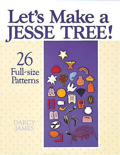 Lets Make a Jesse Tree!