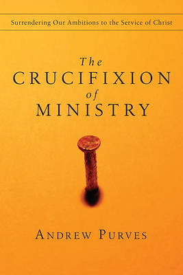 Picture of The Crucifixion of Ministry