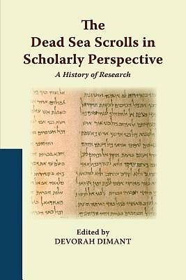 Picture of The Dead Sea Scrolls in Scholarly Perspective
